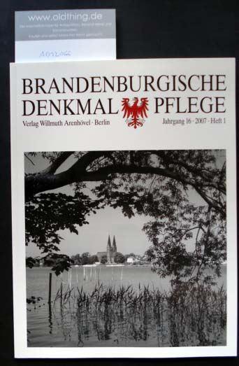 Brandenburgische Denkmalpflege. Jahrgang 16, Heft 1 / 2007.