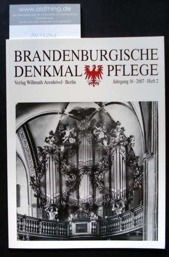 Brandenburgische Denkmalpflege. Jahrgang 16, Heft 2 / 2007.