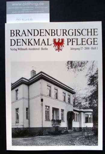 Brandenburgische Denkmalpflege. Jahrgang 17, Heft 1 / 2008.