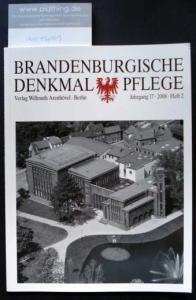 Brandenburgische Denkmalpflege. Jahrgang 17, Heft 2 / 2008.