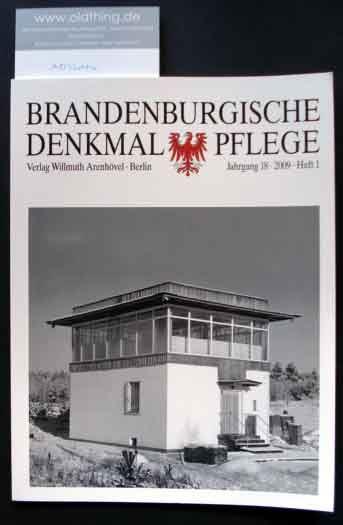 Brandenburgische Denkmalpflege. Jahrgang 18, Heft 1 / 2009. 0