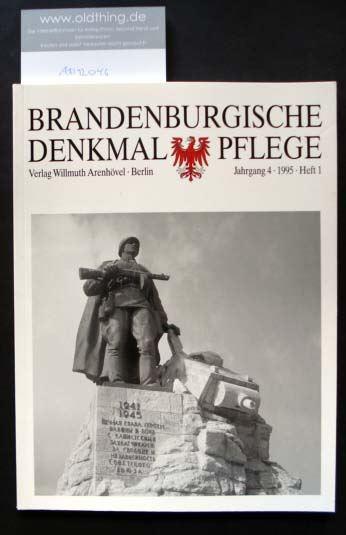 Brandenburgische Denkmalpflege. Jahrgang 4, Heft 1 / 1995.