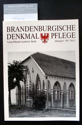 Brandenburgische Denkmalpflege. Jahrgang 6, Heft 1 / 1997.
