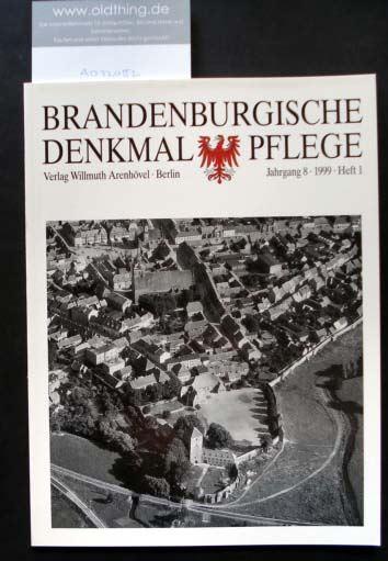 Brandenburgische Denkmalpflege. Jahrgang 8, Heft 1 / 1999.