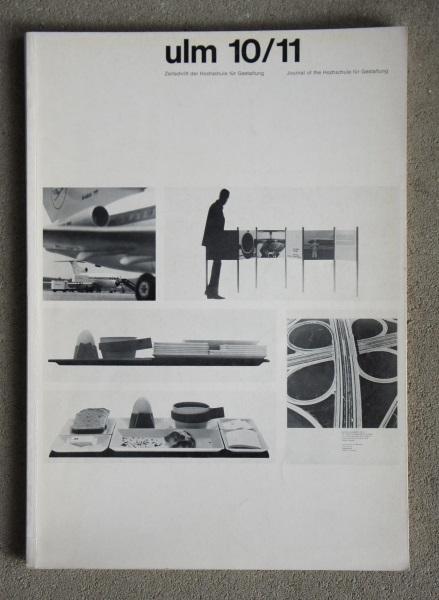 Ulm 10/11. Zeitschrift der Hochschule für Gestaltung. Journal of the Hochschule für Gestaltung