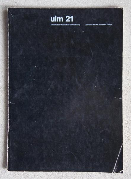Ulm 21. Zeitschrift der Hochschule für Gestaltung. Journal of the Hochschule für Gestaltung