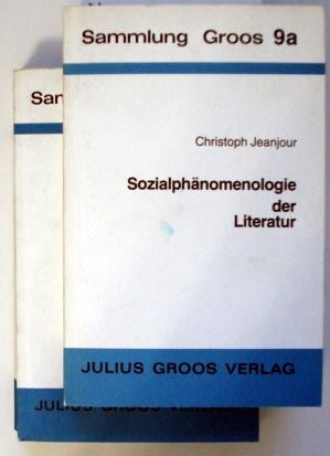 Jeanjour, Christoph: Sozialphänomenologie der Literatur. Untersuchungen am Beispiel und aus Anlaß von Paul Scheerbarts literarischem Werk.