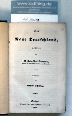 Taillandier, Saint-René M.: Das Neue Deutschland geschildert von M. Saint-René Taillandier, Professor der französischen Literatur zu Montpellier.