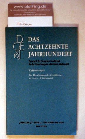 Zelle, Carsten (Hrsg.): Zeitkonzepte. Zur Pluralisierung des Zeitdiskurses im langen 18.Jahrhundert. Zusammengestellt von Stefanie Stockhorst.