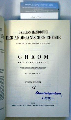 Atterer Matthias, u.a.: Chrom. Teil A - Lieferung 1. Geschichtliches - Vorkommen - Technologie - Element bis physikalsche Eigenschaften.