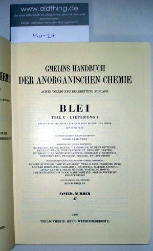 Hantke, Gerhart: Blei. Metallurgie des Bleis - Verbindungen bis Blei und Chlor. Teil C - Lieferung 1.