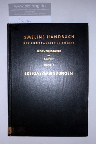Horn Hans-Georg und Hein Hiltrud: Edelgasverbindungen.