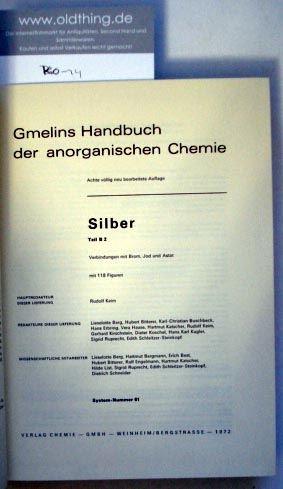 Keim, Rudolf: Silber. Teil B 2. Verbindungen mit Brom, Jod und Astat.