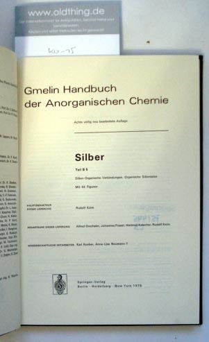 Keim, Rudolf: Silber. Teil B 5. Silber-Organische Verbindungen. Organische Silbersalze.