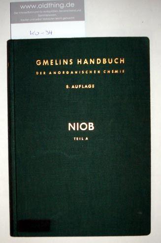 Lehl, Herbert: Niob. Geschichtliches - Vorkommen - das Element. Teil A.