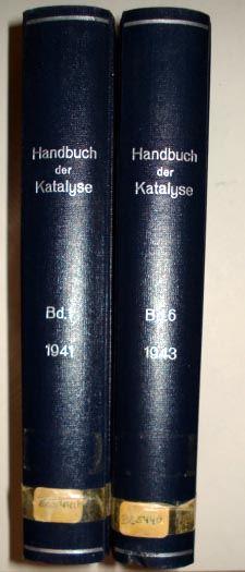 Schwab, G.-M. (Hrsg.): Handbuch der Katalyse. Band 1: Allgemeines und Gaskatalyse. [und] Band 6: Heterogene Katalyse III.