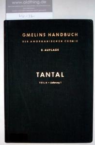 Swars, Kurt: Tantal. Geschichtliches - Vorkommen - Technologie. Teil A - Lieferung 1.