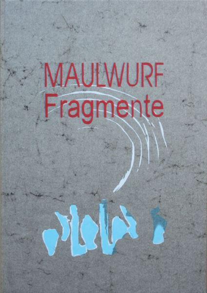 Barck, Maximilian: MAULWURF-Fragmente.