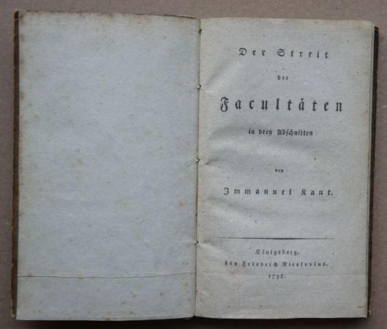 Kant, Immanuel: Der Streit der Fakultäten in drey Abschnitten.