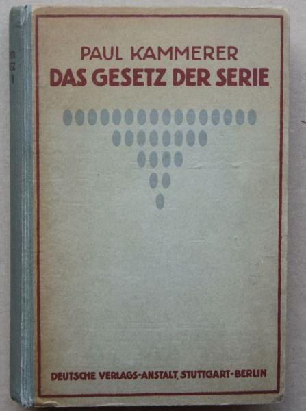 Kammerer, Paul: Das Gesetz der Serie. Eine Lehre von den Wiederholungen im Lebens- und im Weltgeschehen.