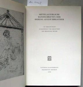 Milde, Wolfgang: Mittelalterliche Handschriften der Herzog August Bibliothek.