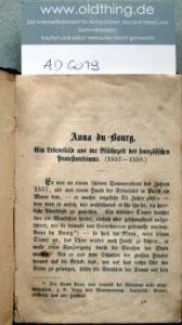 Schott, Th.: Hugenottengeschichten. Anna du Bourg [und] Zwei Bibeln.
