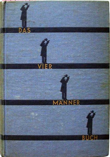 Barthel Max, Jung Franz, Scharrer Adam und Wöhrle Oskar: Das Vier-Männer-Buch. Erlebnis-Novellen von Barthel Jung Scharrer Wöhrle.