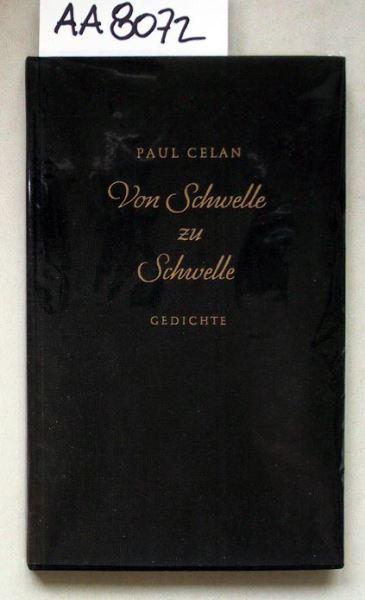 Celan, Paul: Von Schwelle zu Schwelle.