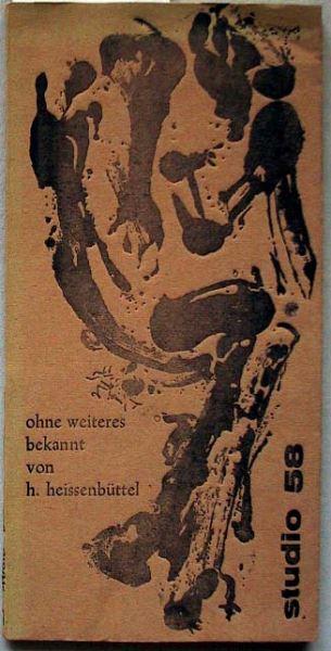 Heissenbüttel, Helmut: Ohne weiteres bekannt. Kurzporträts.