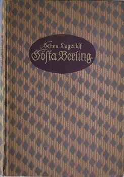 Lagerlöf, Selma: Gösta Berling.