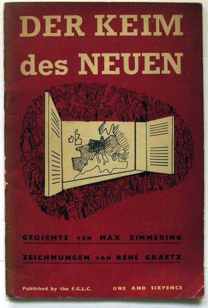 Zimmering, Max / Graetz René (Exilausgabe): Der Keim des Neuen. Gedichte von Max Zimmering Aus den Jahren 1936-1943. Zeichnungen von René Graetz.