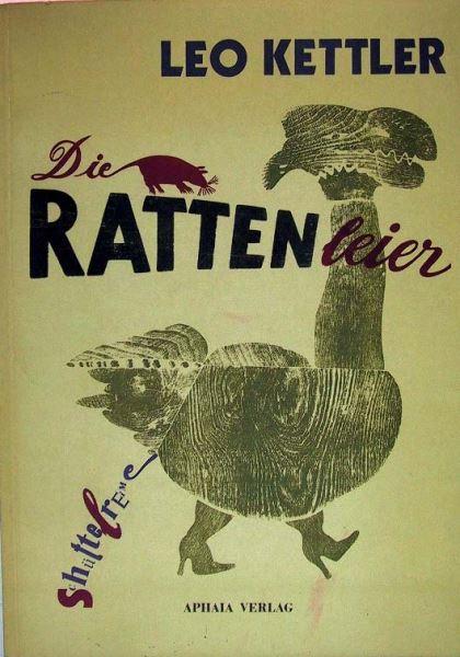 Kettler, Leo: Die Rattenleier. Schüttelreime.