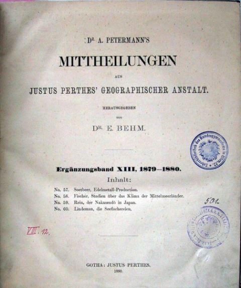 Behm, E..(Hrsg.): Mittheilungen aus Justus Perthes Geographischer Anstalt. Ergänzungsband XIII, 1879-1880.