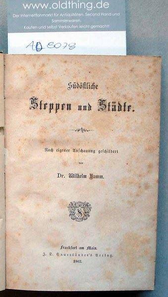 Hamm, Wilhelm: Südöstliche Steppen und Städte.