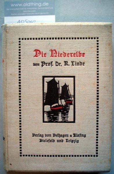 Linde, Richard: Die Niederelbe.