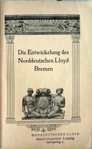 o.A.: Aus dem Betriebe des Norddeutschen Lloyd Bremen.