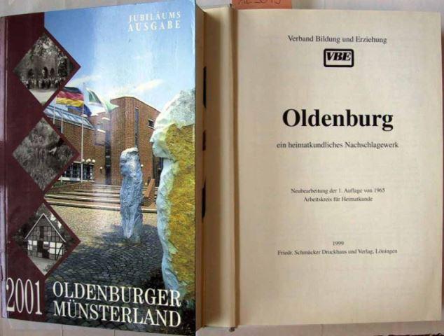 Ahlrichs, Bernhard u.a.: Oldenburg ein heimatkundliches Nachschlagewerk herausgegeben vom Arbeitskreis für Heimatkunde.