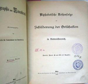 Alphabetische Reihenfolge und Schilderung der Ortschaften in Niederösterreich - Zweiter Band (F und G mit Register).
