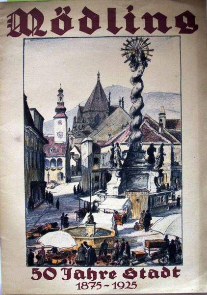 Brecka-Stiftegger, Hans (Hrsg.): Mödling. 50 Jahre Stadt 1875-1925.