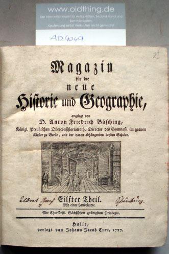 Büsching, Anton Friedrich (Hrsg.): Magazin für die neue Historie und Geographie. Eilfter Theil. Mit einer Landcharte.