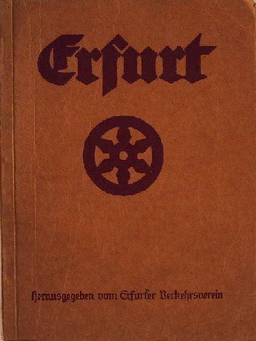 Erfurter Verkehrsverein (Hrsg.): Führer von Erfurt.