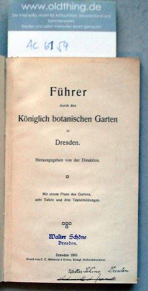 Führer durch den Königlich botanischen Garten in Dresden.