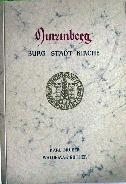 Gruber, Karl / Küther, Waldemar: Minzinberg - Burg - Stadt - Kirche.