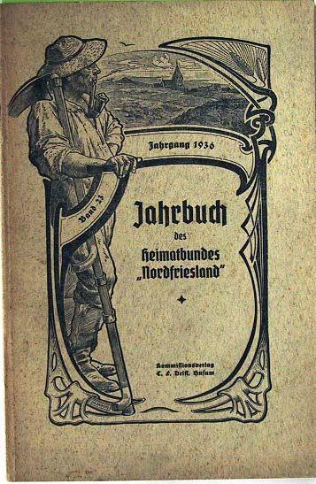 """Heimatbund Nordfriesland: Jahrbuch des Heimatbundes """"Nordfriesland"""" - Jahrgang 1936 Band 23."""