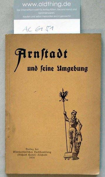 Hertel, Richard (Hrsg.): Arnstadt und seine Umgebung.