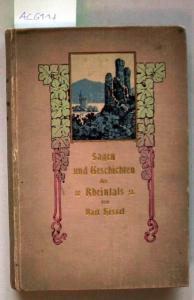 Hessel, Karl: Sagen und Geschichten des Rheintals von Mainz bis Köln.