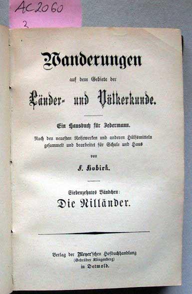 Hobirk, F.: Wanderungen auf dem Gebiete der Länder und Völkerkunde - Sammelband von 5 Bändchen.