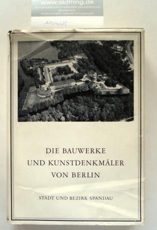 Jahn, Gunther: Die Bauwerke und Kunstdenkmäler von Berlin. Stadt und Bezirk Spandau.