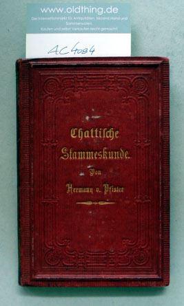 Pfister, Hermann von: Chattische Stammes-Kunde.