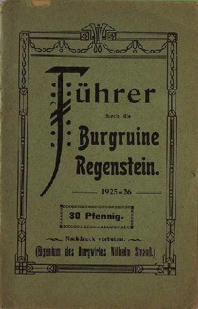 Strauß, Wilhelm (Hrsg.): Führer durch die Burgruine Regenstein.